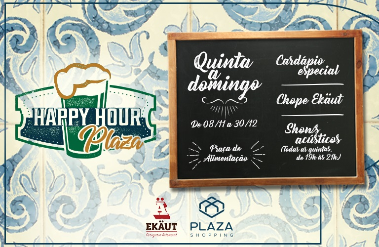 Happy Hour - de 08/11 até 30/12