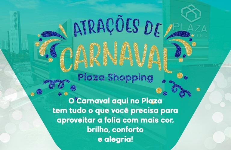 Confira as atrações e os serviços do Plaza para o Carnaval