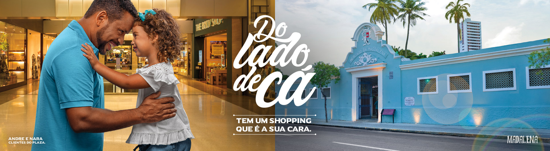Do Lado de Cá tem um Shopping que é sua cara