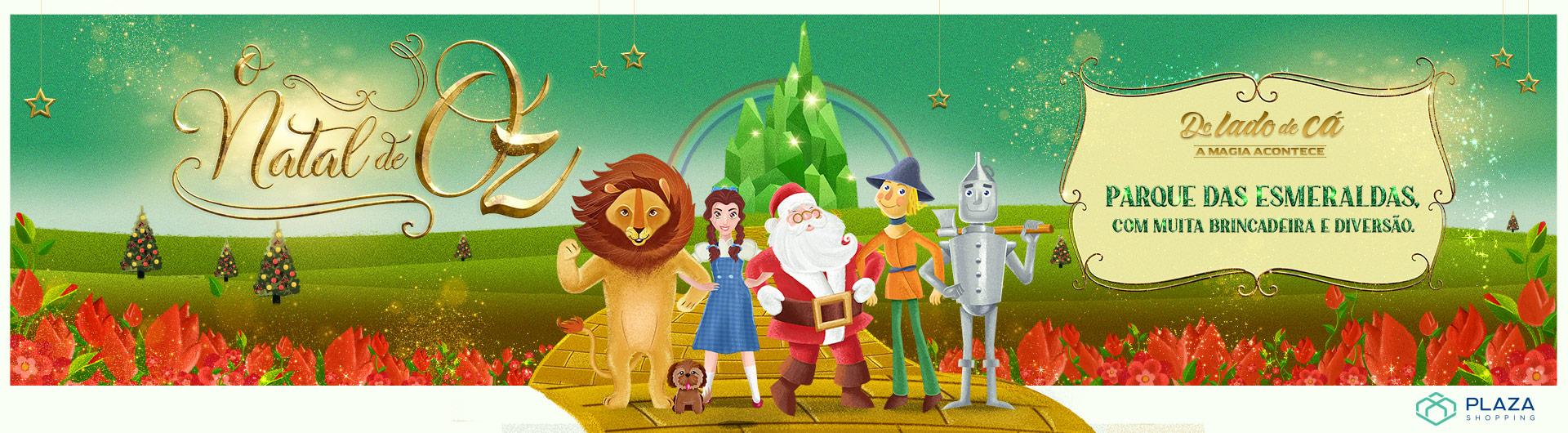O Natal de Oz chega ao Plaza com diversas atrações!