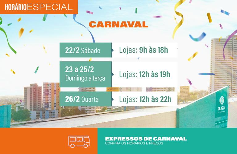 Confira o horário de funcionamento do Plaza durante o Carnaval.