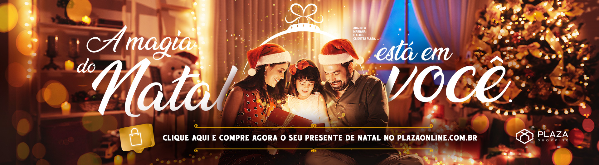 A Magia do Natal chegou ao Plaza!