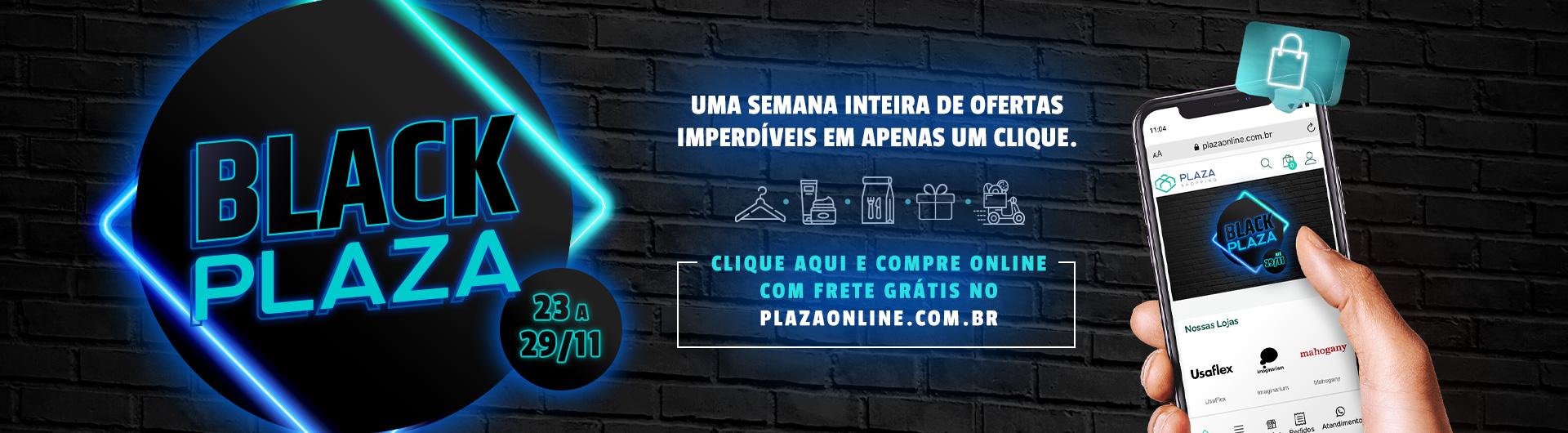 Clique aqui aproveite as ofertas do Black Plaza