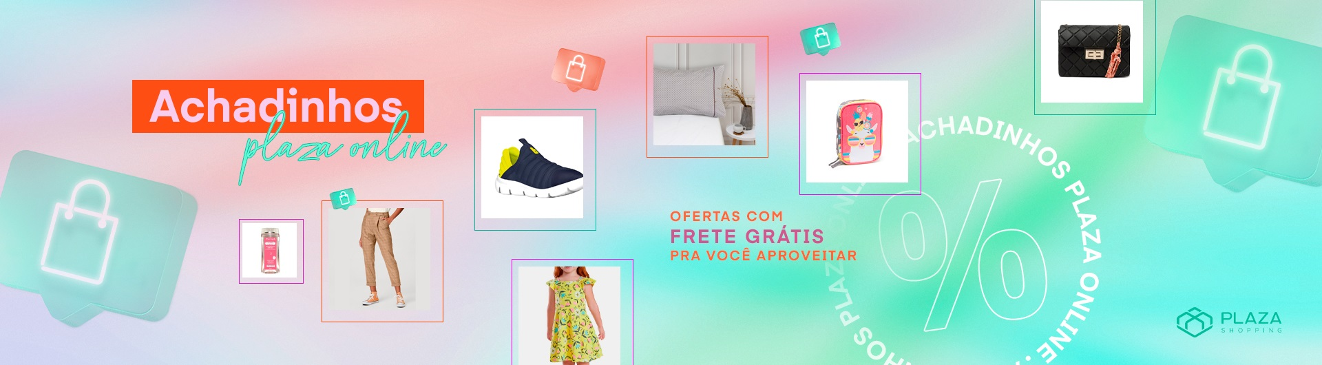 Achadinhos Plaza Online. Compre com FRETE GRÁTIS!