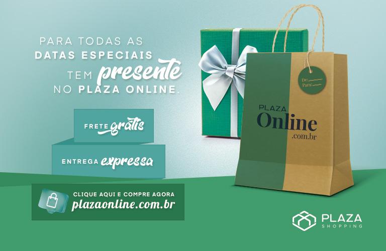 Presentes para todas as datas no Plaza Online.