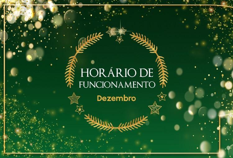 Horário de funcionamento especial de Dezembro