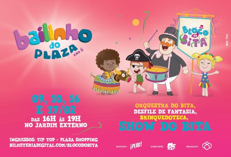 Bailinho do Plaza com Bloco do Bita - 9, 10, 16 e 17/02