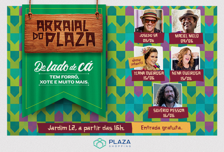 Arraial do Plaza traz o melhor da musicalidade nordestina