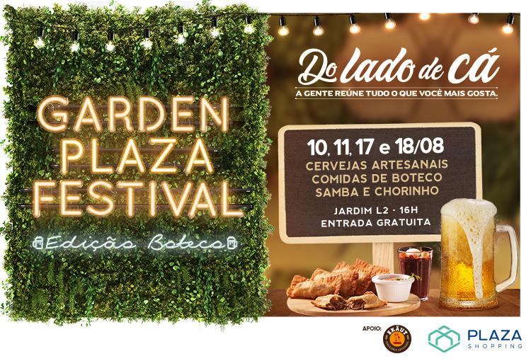 Garden Plaza Festival: venha celebrar o Dia dos Pais Do Lado de Cá!