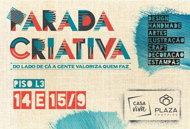 Parada Criativa chega a sua 16ª edição #DoLadodeCá!