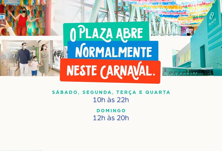 O Plaza abre normalmente neste carnaval