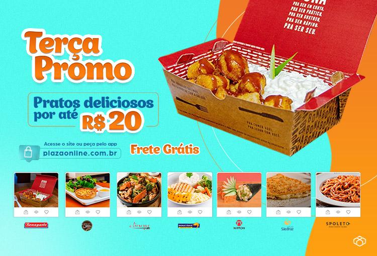 Terça Promo no Plaza Online! Pratos com preços especiais e frete grátis.