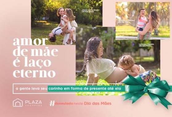Carinho em forma de presente no Dia das Mães do Plaza.