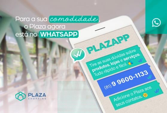 Plazapp, o seu canal de atendimento com o Plaza pelo WhatsApp!