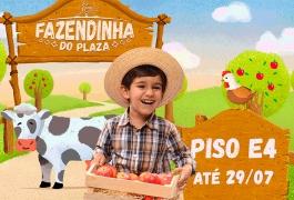 Fazendinha do Plaza - 19/06 a 29/07