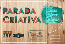 Parada Criativa - 29 e 30 de setembro