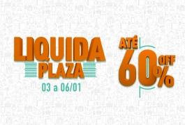 Liquida Plaza - de 03 a 06 de janeiro