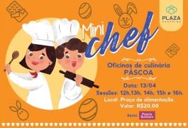 Crianças poderão decorar o próprio ovo de Páscoa na 2ª edição do Mini Chef Plaza