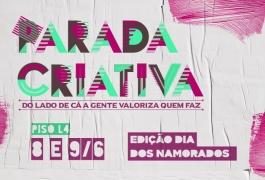 Parada Criativa oferece opções de presentes criativos para o Dia dos Namorados