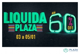 Liquida Plaza: descontos de até 60% em diversas lojas!