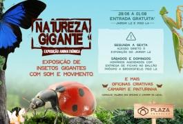 """Exposição """"Natureza Gigante"""" no Plaza, de 28/06 a 01/08."""