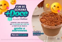 Fim de semana mais doce no Plaza Online